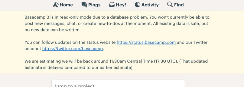 Subtle basecamp banner image that says the system is down and when they expect it to be back online